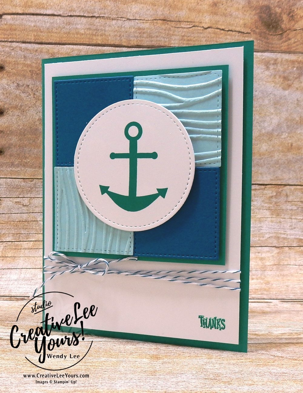 April 2018 You Are My Anchor Paper Pumpkin Kit by wendy lee, stampin up, handmade cards, rubber stamps, stamping, kit, subscription, nautical cards, thank you, congrats, friend, #creativeleeyours, creatively yours, creative-lee yours, SU, SU cards, masculine, May 2018 FMN class, BONUS card