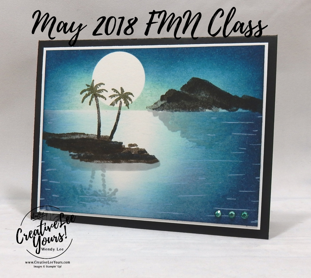 Moon Lit Island by Wendy Lee, Stampin Up, stamping,  handmade card, friend, sympathy, birthday, #creativeleeyours, creatively yours, creative-lee yours, May 2018 FMN card class, forget me not, waterfront stamp set, burnishing technique,masking, SU, SU cards, rubber stamps, masculine