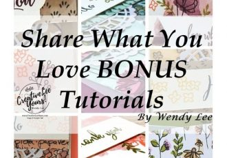 Share What You Love Suite Early Release, wendy lee, stampin up, stamping, SU,#creativeleeyours, creatively yours, creative-lee yours, sneak peek, new catalog, new stamping products, promotion, love what you do stamp set, make a difference stamp set