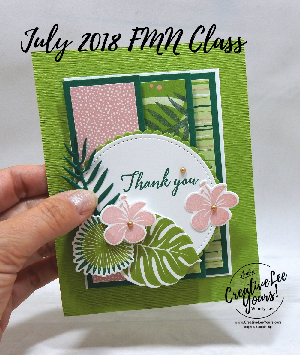 Stampin Up, stamping, handmade card, friend, thank you, birthday, #creativeleeyours, creatively yours, creative-lee yours, July 2018 FMN card class, forget me not, tropical chic stamp set, fun fold, SU, SU cards, rubber stamps, tropical thinlits