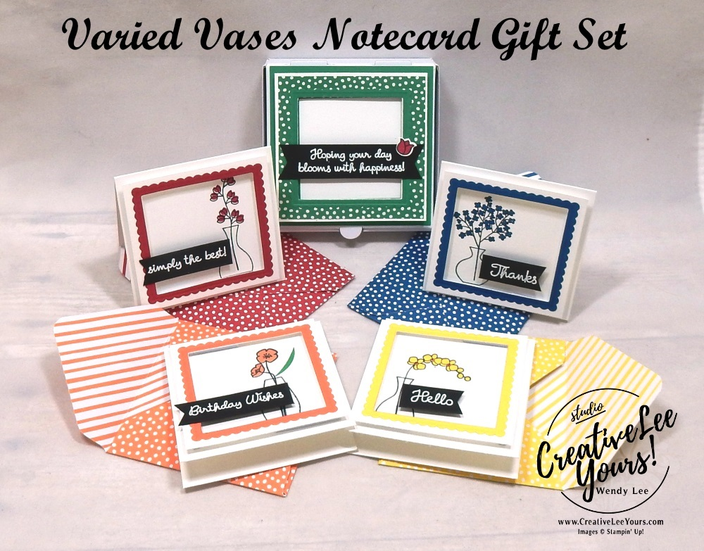 Varied Vases Notecard Gift Set Class by wendy lee, cardmaking, handmade card, rubber stamps, stamping, stampin up, #creativeleeyours, creatively yours, creative-lee yours, SU, SU cards, birthday, varied vases stamp set, thank you, friend, quick & easy, 3D