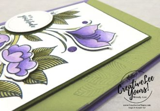 With Gratitude by wendy lee, Stampin Up, stamping, handmade card, friend, thank you, birthday, #creativeleeyours, creatively yours, creative-lee yours, August 2018 FMN card class, forget me not, SU, SU cards, rubber stamps, paper crafting, all occasions, flowers, leaves, stitched shapes framelits, tutorial, serene garden stamp set