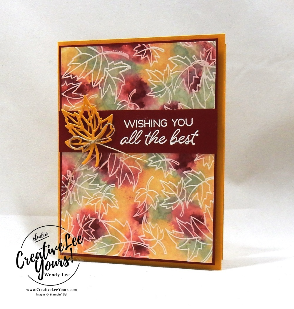 Polished Stone Leaves by wendy lee, Stampin Up, stamping, handmade card, friend, thank you, birthday, #creativeleeyours, creatively yours, creative-lee yours, blended seasons tutorial,polished stone technique, SU, SU cards, rubber stamps, color your season promotion, paper crafting, limited time, all occasions, flowers, leaves, stitched seasons framelits, free tutorial
