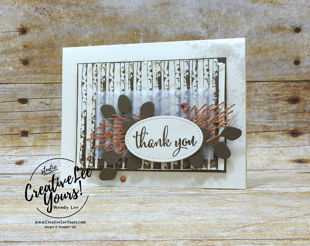 Winter Woods Thank You by wendy lee, Stampin Up, stamping, handmade card, friend, thank you, birthday, #creativeleeyours, creatively yours, creative-lee yours, September 2018 FMN card class, forget me not, SU, SU cards, rubber stamps, paper crafting, all occasions, winter woods stamp set, love what you do stamp set, gratitude, leaves, shimmer paint, masculine, fall, outdoor, DIY