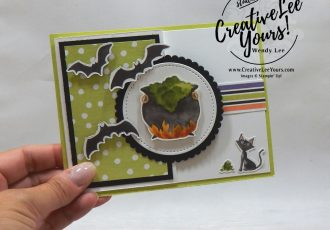 Toil & Trouble by Stephanie Daniel, wendy lee, Stampin Up, stamping, handmade card, friend, thank you, birthday, #creativeleeyours, creatively yours, creative-lee yours, diemonds team swap, cauldren bubble stamp set, SU, SU cards, rubber stamps, fun fold, party invitation