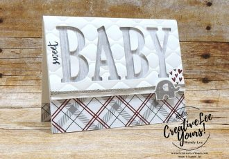 Sweet Baby by Wendy Lee, Printable Tutorial, Kylie's International Highlights Blog Hop , stampin Up, #creativeleeyours, hand made, baby boy card, stamping, creatively yours, creative-lee yours, little elephant stamp set, make a difference stamp set, printable tutorial