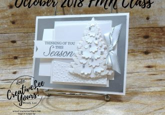 Thinking of You This Season 2 Way Fun Fold by wendy lee, October 2018 FMN Class, Forget me not, Stampin Up, stamping, handmade card, holiday, christmas, #creativeleeyours, creatively yours, creative-lee yours, SU, SU cards, rubber stamps, paper crafting, Winter woods stamp set, Merry Christmas, Happy Holidays, DIY, card club, tree, silver and white