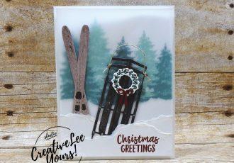 Christmas Greetings by Wendy Lee, Printable Tutorial, stampin Up, #creativeleeyours, hand made, holiday card, stamping, creatively yours, creative-lee yours, Alpine adventure stamp set, Winter Woods stamp set, skiing, sled