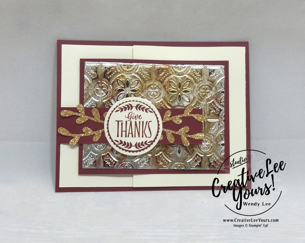 Give Thanks Tarnished Foil Fun Fold by Jennifer Hamlin, wendy lee, Stampin Up, stamping, handmade card, friend, thank you, birthday,  grateful, thankful, #creativeleeyours, creatively yours, creative-lee yours, diemonds team, labels to love stamp set, SU, SU cards, rubber stamps, demonstrator, DIY, leaves, fall, painted harvest stamp set
