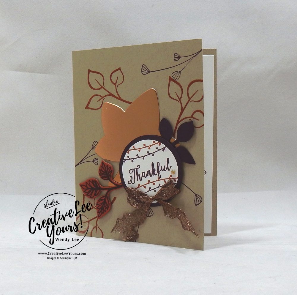 Thankful by Jennifer Moretz, wendy lee, Stampin Up, stamping, handmade card, friend, thank you, birthday,  grateful, thankful, #creativeleeyours, creatively yours, creative-lee yours, diemonds team, falling for leaves stamp set, SU, SU cards, rubber stamps, demonstrator, DIY, leaves, fall