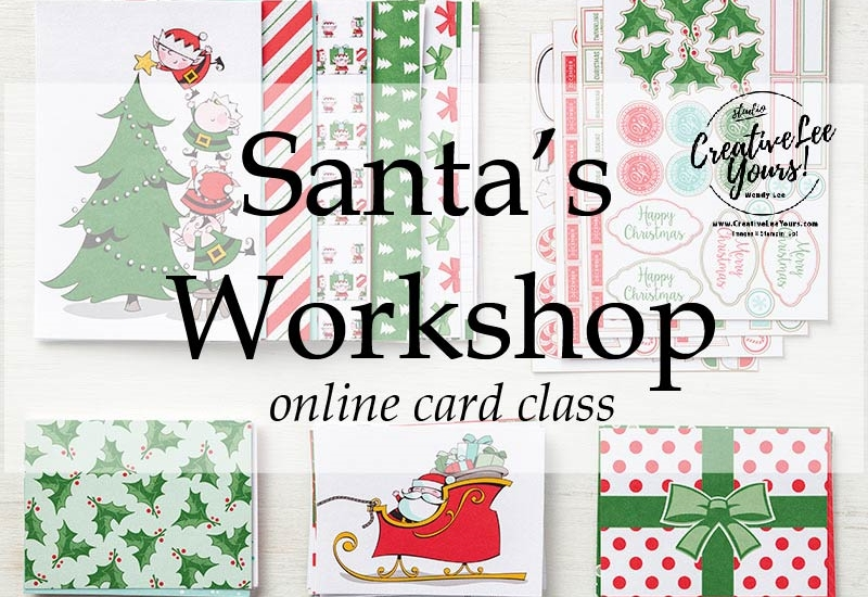 Santas workshop Card Class by wendy lee, Stampin Up, #creativeleeyours,  creatively yours, creative-lee yours, stamping, paper crafting, handmade, occasion cards, online class, SU, christmas, holiday, greeting card, gift card, gift card holder, simplify holiday, no stress, memories & more, fast and easy