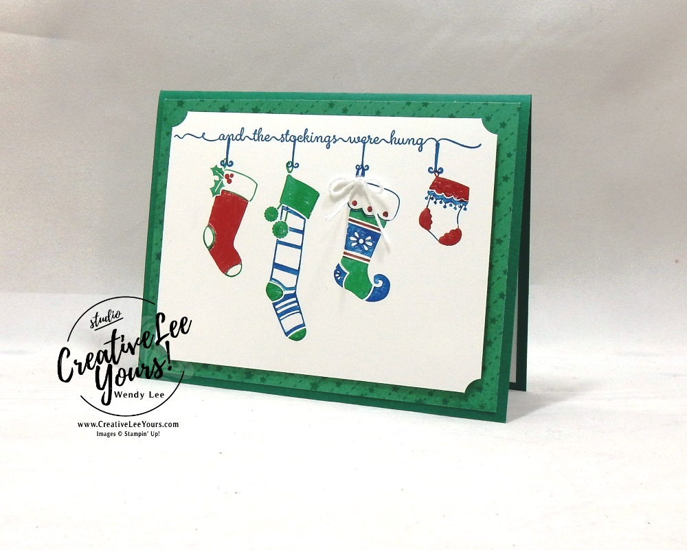 Stockings Hung With Care by wendy lee, host set, Stampin Up, stamping, handmade card, holiday, christmas, #creativeleeyours, creatively yours, creative-lee yours, SU, SU cards, rubber stamps, paper crafting, hung with care stamp set, Merry Christmas, Happy Holidays, DIY, stamparatus