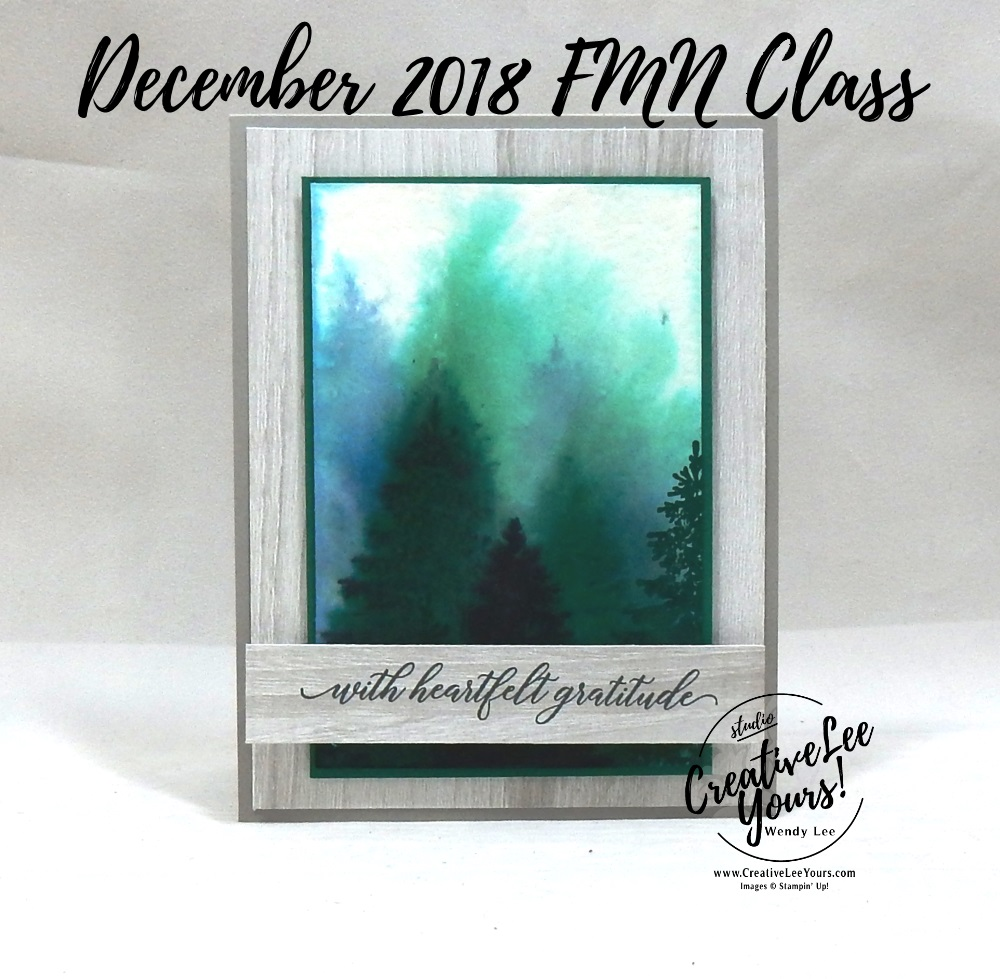 Watercolor Winter Woods Gratitude by Wendy Lee, Tutorial, card club, Kylie's International Highlights Blog Hop , stampin Up, SU, #creativeleeyours, hand made card, thankful, gratitude, watercolor, stamping, creatively yours, creative-lee yours, winter woods stamp set, kindness & compassion stamp set, DIY, masculine, tree, FMN, forget me knot, December 2018, masculine