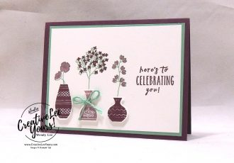 Celebrating You by courtney reisig, Diemonds team swap, Stampin Up, stamping, handmade card,  #creativeleeyours, creatively yours, creative-lee yours, SU, SU cards, rubber stamps, paper crafting, varied vases stamp set, celebration, DIY, vase builder punch, #simplestamping