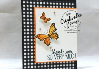 Thank You Butterflies by wendy lee, Stampin Up, stamping, handmade card, friend, thank you, birthday, #creativeleeyours, creatively yours, creative-lee yours, SU, SU cards, rubber stamps, demonstrator, business, DIY, cling stamps, butterfly gala, black and white, fast & easy, spotlighting, 2 step stamping, incentive trip,  butterfly punch,  kylie bertucci, demonstrator training, blog hop, printable tutorial