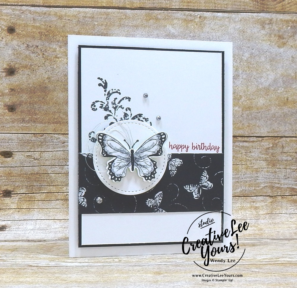 Botanical Butterfly Birthday by wendy lee, Stampin Up, stamping, handmade card, friend, thank you, birthday, #creativeleeyours, creatively yours, creative-lee yours, SU, SU cards, rubber stamps, demonstrator, business, DIY, cling stamps, butterfly gala, black and white, fast & easy, incentive trip,  butterfly punch, diemonds team swap, printable tutorial, #simplestamping