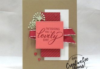 Lovely Day, #OnStage, Diemonds team, wendy lee, stampin up, stamping, SU, #creativeleeyours, creatively yours, creative-lee yours, SU events, business opportunity, DIY, fellowship, forever lovely stamp set, friend, birthday, congrats