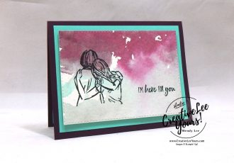 I'm Here For You by Courtney Reisign, wendy lee, Stampin Up, stamping, handmade card, friend, thank you, birthday, thinking of you, support, loss, #creativeleeyours, creatively yours, creative-lee yours, SU, SU cards, rubber stamps, demonstrator, business, DIY, cling stamps, artfully aware stamp set, watercolor, fast & easy, incentive trip,  stitched rectangles, diemonds team swap, #simplestamping