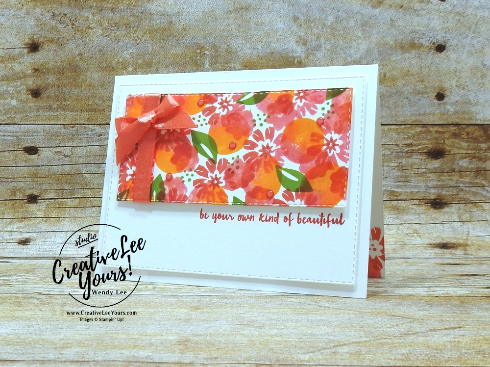 Your Own Kind Of Beautiful by wendy lee, Stampin Up, stamping, handmade card, friend, thank you, birthday, encouragement, #creativeleeyours, creatively yours, creative-lee yours, SU, SU cards, rubber stamps, demonstrator, business, DIY, cling stamps, baby wipe, 2 step stamping,incentive trip, bloom by bloom stamp set, flowering desert stamp set, kylie bertucci, demonstrator training, blog hop, printable tutorial