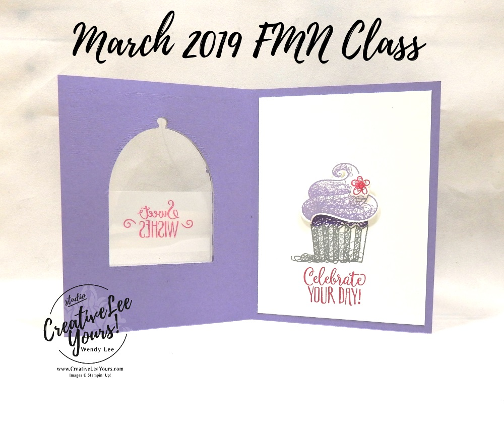 Peek-a-boo Cupcake by Wendy Lee, Tutorial, card club, stampin Up, SU, #creativeleeyours, hand made card, friend, fun fold, stamping, creatively yours, creative-lee yours, hello cupcake stamp set, call me cupcake framelits, SAB, DIY, FMN, forget me knot, March 2019, class, Sale-a-bration, treats, window