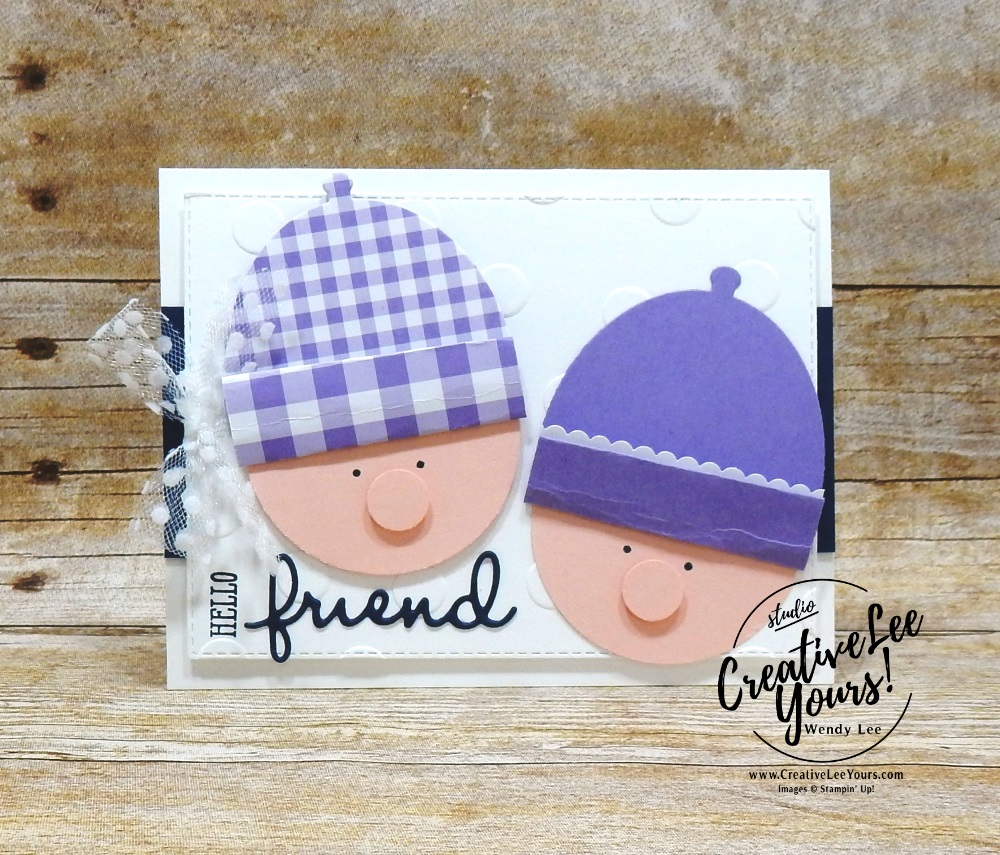 Hello Friend by Wendy Lee, Tutorial,  stampin Up, SU, #creativeleeyours, hand made card, stamping, creatively yours, creative-lee yours,well said stamp set, well written framelits, SAB, coordination, Sale-a-bration, gingham, punch art, cupcake, DIY, kylie bertucci, international highlights, blog, hop, encouragement, friend, amazing