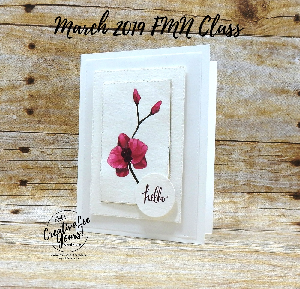 No Line Water-coloring Orchid by Wendy Lee, Tutorial, card club, stampin Up, SU, #creativeleeyours, hand made card, technique, friend, birthday, hello, sympathy, orchid, stamping, creatively yours, creative-lee yours, climbing orchid stamp set, stitched rectangle, white cards, DIY, FMN, forget me knot, March 2019, class, card club, flowers, teacher, secretary, mothers day, Easter