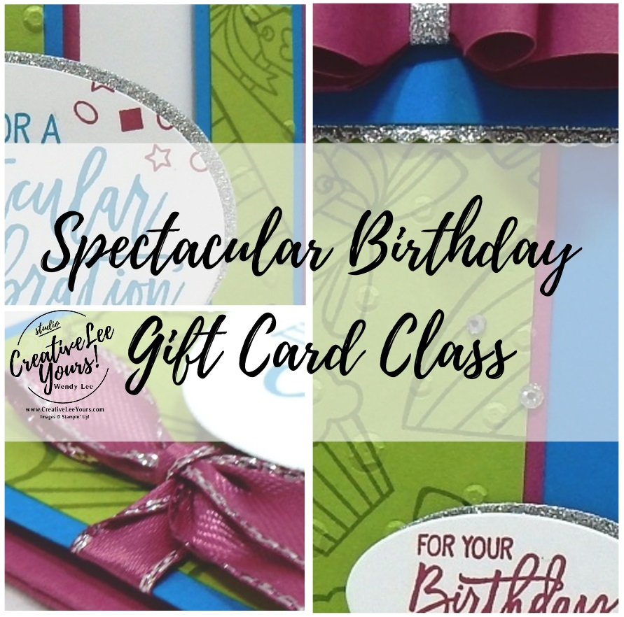 Birthday Present Gift Card Holder by wendy lee, Stampin Up, stamping, handmade card, birthday, gift, #creativeleeyours, creatively yours, creative-lee yours, SU, SU cards, rubber stamps, paper crafting, all occasions, DIY, birthday cheer stamp set, presents, Spectacular Birthday Gift Cards Online Class, tutorial, card club, party