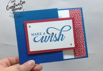 Make A Wish by Belinda Rodgers, Wendy lee, Stampin Up, stamping, handmade card, friend, thank you, birthday, #creativeleeyours, creatively yours, creative-lee yours, SU, SU cards, rubber stamps, paper crafting, all occasions, DIY, diemonds team swap, life is grand stamp set, business opportunity