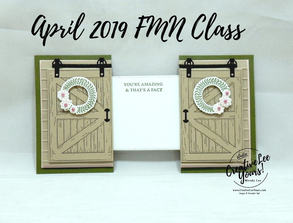 Amazing Barn Door Slider by Wendy Lee, Tutorial, card club, stampin Up, SU, #creativeleeyours, hand made card, technique, friend, birthday, hello, sympathy, stamping, creatively yours, creative-lee yours, barn door stamp set, stitched rectangle, DIY, FMN, forget me knot, April 2019, class, card club, wreath, teacher, secretary, mothers day, slider fun fold