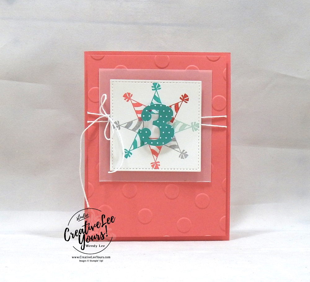 Three, March 2019 Poppin' Birthday Paper Pumpkin Kit, wendy lee, stampin up, handmade cards, rubber stamps, stamping, kit, subscription, #creativeleeyours, creatively yours, creative-lee yours, birthday, bonus tutorial, fast & easy, DIY, #simplestamping, SU, paper crafting, party hats, 3rd birthday, polka dots