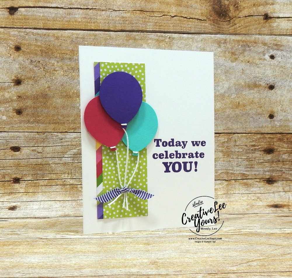 Celebrate You Balloons, March 2019 Poppin' Birthday Paper Pumpkin Kit, wendy lee, stampin up, handmade cards, rubber stamps, stamping, kit, subscription, #creativeleeyours, creatively yours, creative-lee yours, birthday, bonus tutorial, fast & easy, DIY, #simplestamping, SU, paper crafting, balloons, party, April 2019 FMN BONUS tutorial, how sweet it is