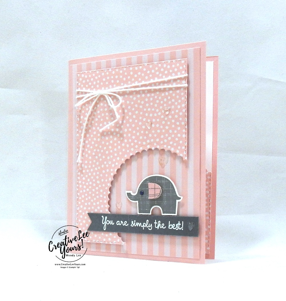 Simply The Best by Wendy Lee, Tutorial, stampin Up, SU, #creativeleeyours, hand made card, friend, birthday, hello, sympathy, stamping, creatively yours, creative-lee yours, little elephant stamp set, stitched rectangle, elephant builder punch, DIY, teacher, secretary, baby, embossing, varied vases stamp set, pattern paper, papercrafting