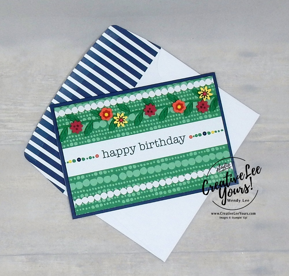 Happy Birthday Blooms by Wendy Lee, stampin Up, SU, #creativeleeyours, hand made card, friend, birthday, hello, wedding, stamping, creatively yours, creative-lee yours, happiness blooms, memories & more, DIY, flowers, teacher, secretary, mothers day, #simplestamping, fast & easy, Stampers Showcase Blog Hop
