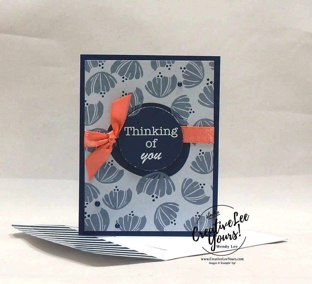 Thinking of You by Wendy Lee, stampin Up, SU, #creativeleeyours, hand made card, friend, birthday, hello, wedding, stamping, creatively yours, creative-lee yours, happiness blooms, memories & more, DIY, flowers, teacher, secretary, mothers day, #simplestamping, fast & easy