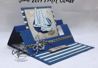 Congrats Swing Easel by Wendy Lee, sneak peek, Tutorial, card club, stampin Up, SU, #creativeleeyours, hand made card, technique, friend, birthday, hello, cake, celebration, party, stamping, creatively yours, creative-lee yours, sailing home stamp set, fun fold, smooth sailing dies, DIY, FMN, forget me knot, June 2019, class, card club, nautical, masculine, journey, maritime