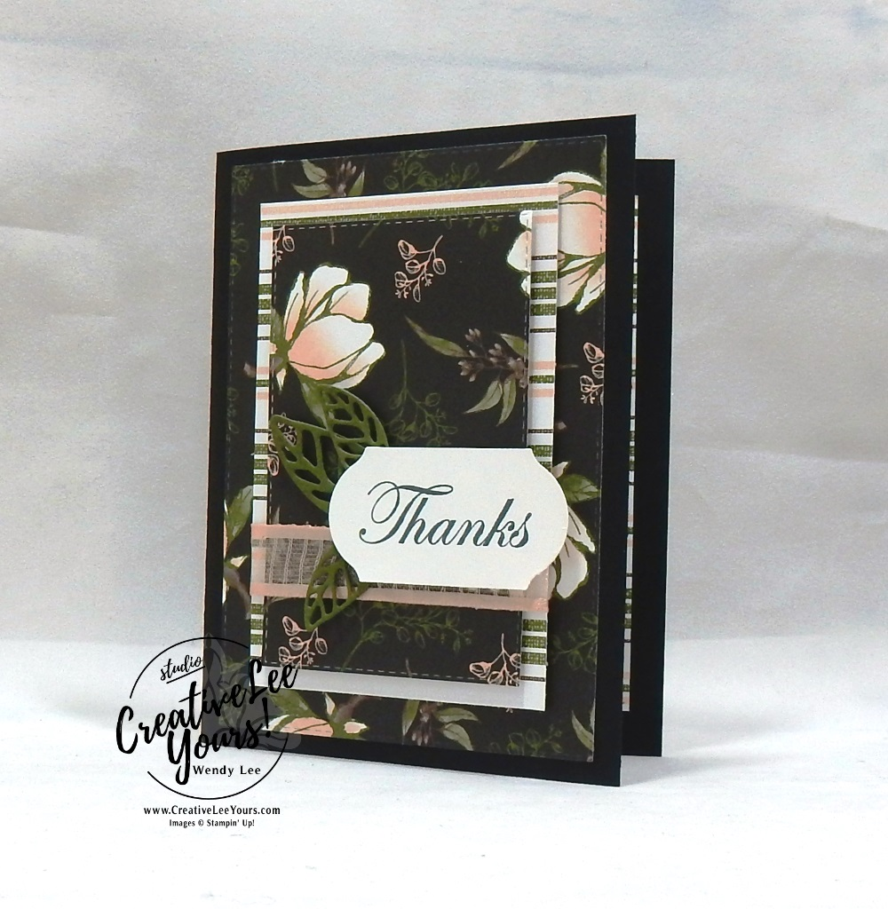 Magnolia Thanks by wendy lee, Greek Isles Achievers Blog Hop, Diemonds team, stampin up, stamping, SU,#creativeleeyours, creatively yours, creative-lee yours, SU events, sneak peek, new catalog, new stamping products, business opportunity, DIY, fellowship, Good Morning Magnolia stamp set, pattern paper, rubber stamps, hand made, stamping, stitched rectangle, thank you, friend, encouragement, flowers, leaves, magnolia memory dies, card club, FMN, tutorial