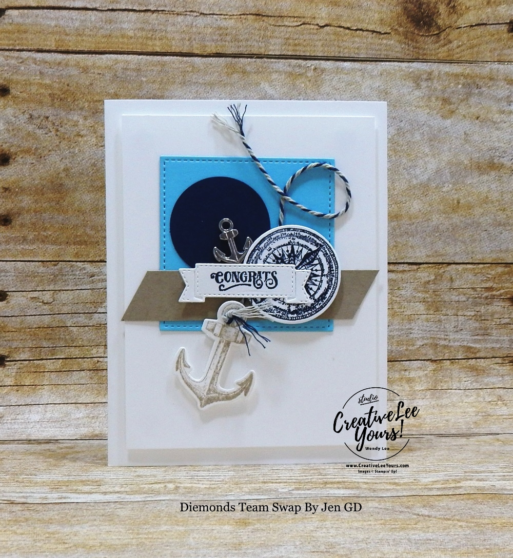 Nautical Congrats by Jen GD, Diemonds team, wendy lee, stampin up, stamping, SU, #creativeleeyours, creatively yours, creative-lee yours, SU events, business opportunity, DIY, fellowship, Sailing Home stamp set, rubber stamps, hand made, stamping, masculine, thank you, friend, encouragement, boats, nautical, maritime, lighthouse, anchor, smooth sailing dies, guy cards