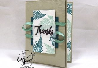Thanks Fern by wendy lee, Stampin Up, #creativeleeyours, creatively yours, creative-lee yours, stamping, paper crafting, handmade, all occasion cards, class, friend, daisy lane stamp set, international highlights, kylie bertucci, card contest, encouragement, embossing, flowers, stitched labels dies, make your own designer paper, printable tutorial