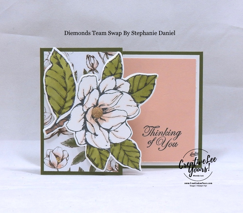 Z-Fold Magnolia by Stephanie Daniel, Wendy Lee, stampin Up, SU, #creativeleeyours, hand made card, technique, fun fold, friend, birthday, hello, thanks, flowers, thinking of you, celebration, stamping, creatively yours, creative-lee yours, good morning stamp set, coloring, diemonds team swap,  #DIY, #papercrafting, #patternpaper, rubber stamp, blends