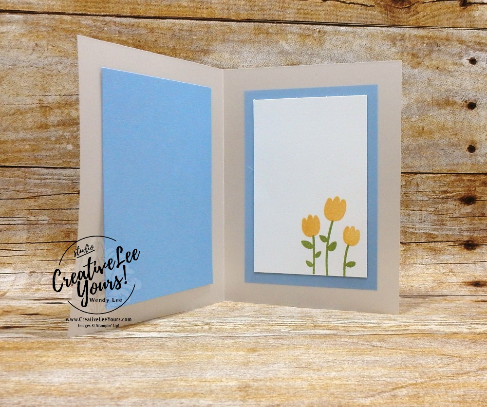 It's Your Day by wendy lee, Stampin Up, #creativeleeyours, creatively yours, creative-lee yours, stamping, paper crafting, handmade, all occasion cards, class, friend, celebrate with cake stamp set,  swap,  encouragement, vellum, flowers, printable tutorial, birthday, celebration, tulips