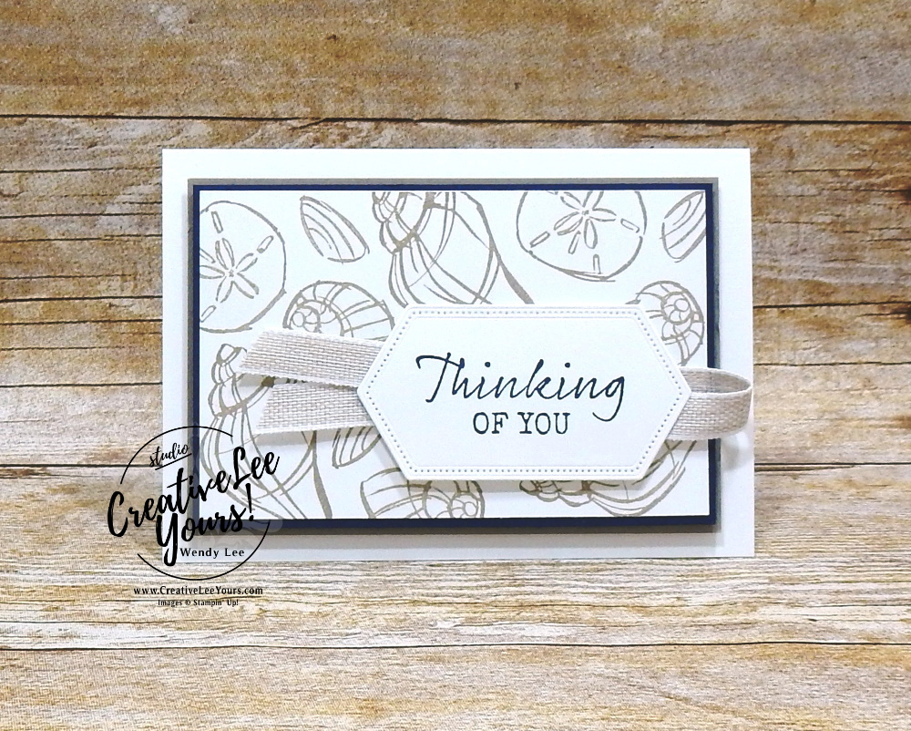Thinking Of You Shells by wendy lee, stampin up, papercrafting, #creativeleeyours, creativelyyours, creative-lee yours, SU, seahorse, beach, shell, summer fun, stampin up, make your own paper, DSP, ink,  thank you, gratitude, get well, encouragement, thinking of you, birthday, masculine, sympathy, seaside notions stamp set