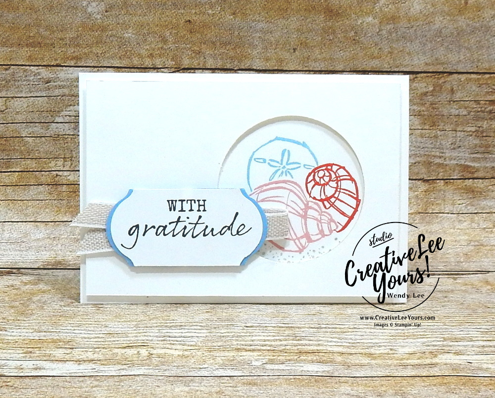 With Gratitude Shells by wendy lee, 2019 2020 annual catalog, 2019-2021 In Color, club,  stampin up, papercrafting, #creativeleeyours, creativelyyours, creative-lee yours, SU, pattern paper, accessories, seahorse, beach, shell, summer fun, stampin up, DSP, ink, new colors, thank you, gratitude, get well, encouragement, birthday, kylie bertucci, international highlights