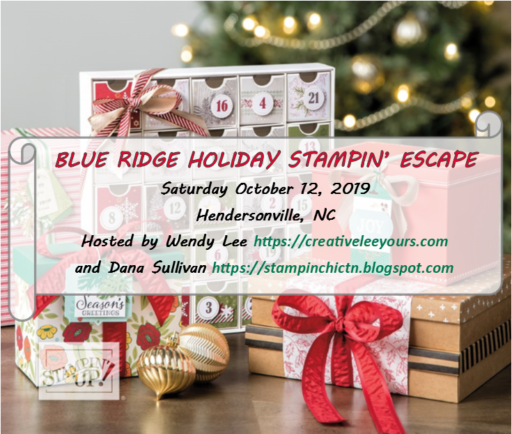 Blue Ridge Holiday Stampin' Escape, retreat, class, getaway, holiday, stamping, SU, patternpaper, creativeleeyours, creative-lee yours, creatively yours, DIY, handmade, rubber stamps