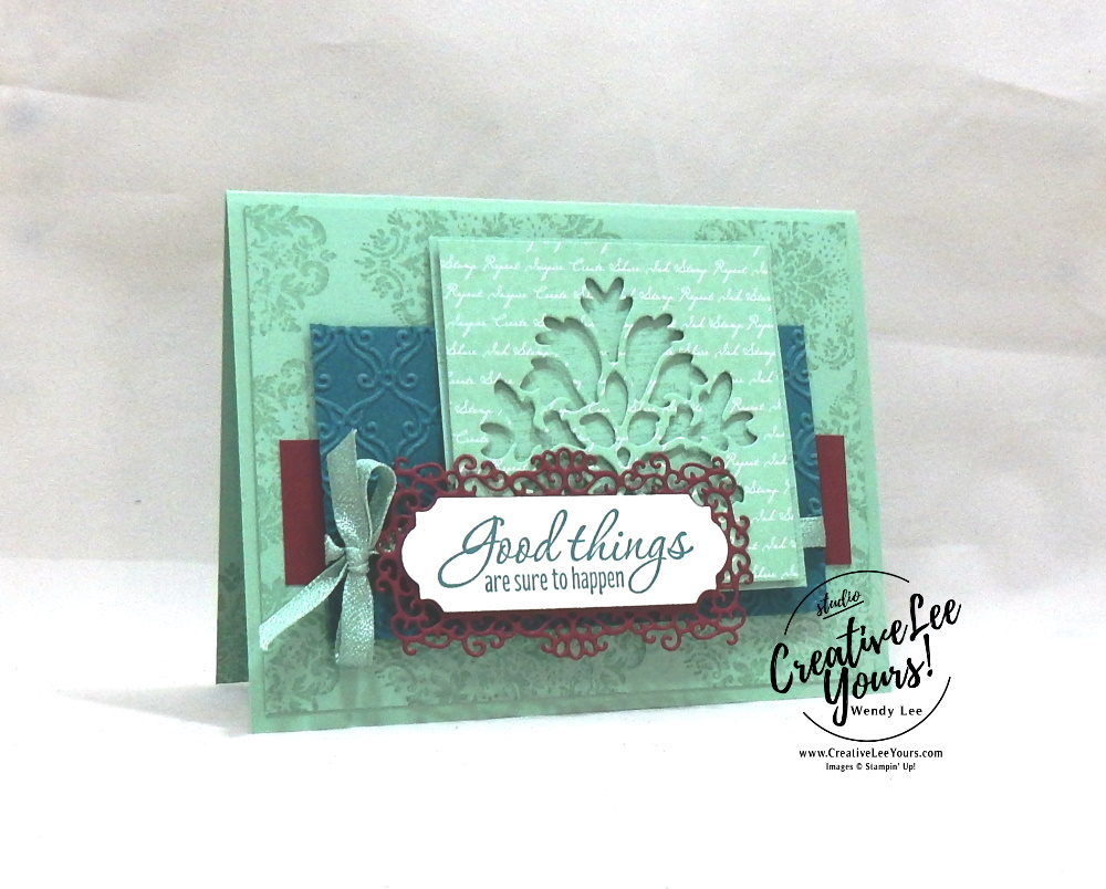 Good Things by wendy lee, Stampin Up, #creativeleeyours, creatively yours, creative-lee yours, stamping, paper crafting, handmade, all occasion cards, class, friend, tasteful textures stamp set, international highlights, kylie bertucci, card contest, encouragement, embossing, vintage, tasteful background dies, make your own designer paper, printable tutorial, ornate frames dies, script