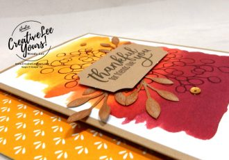 Thankful For Friends by Wendy Lee, August 2019 The Gift Of Fall Paper Pumpkin Kit, stampin up, handmade cards, rubber stamps, stamping, kit, subscription, #creativeleeyours, creatively yours, creative-lee yours, birthday, celebration, graduation, anniversary, smile, thank you, grateful, friend, amazing, fall, leaves, alternate, bonus tutorial, fast & easy, DIY, #simplestamping, card kit, masculine, thanksgiving, metallic