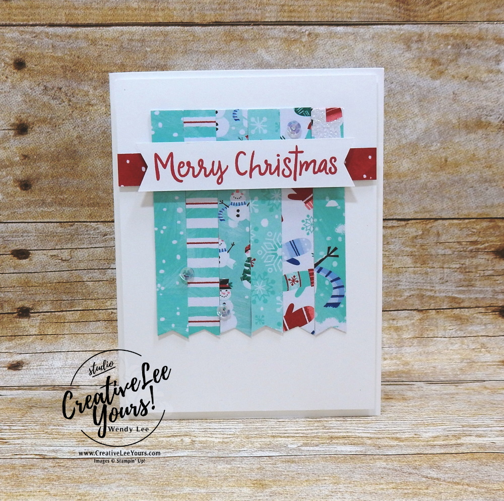Merry Christmas With Scraps by Wendy Lee, Tutorial, catalog share, stampin Up, SU, #creativeleeyours, hand made card, snowman season stamp set, snowman, snow, winter, christmas, holiday, memories, heartwarming, friend, birthday, hello, thanks, celebration, stamping, creatively yours, creative-lee yours, DIY, BONUS card, class, card club, technique, #patternpaper, #loveitchopit, paper scraps