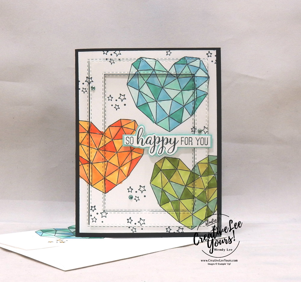 So Happy For You by Wendy Lee, stampin Up, SU, #creativeleeyours, hand made card, technique, hearts, friend, birthday, hello, thanks, celebration, encouragement, dreams, stamping, creatively yours, creative-lee yours, modern heart stamp set, DIY, stitched rectangles, leave a little sparkle stamp set, dies, gratitude