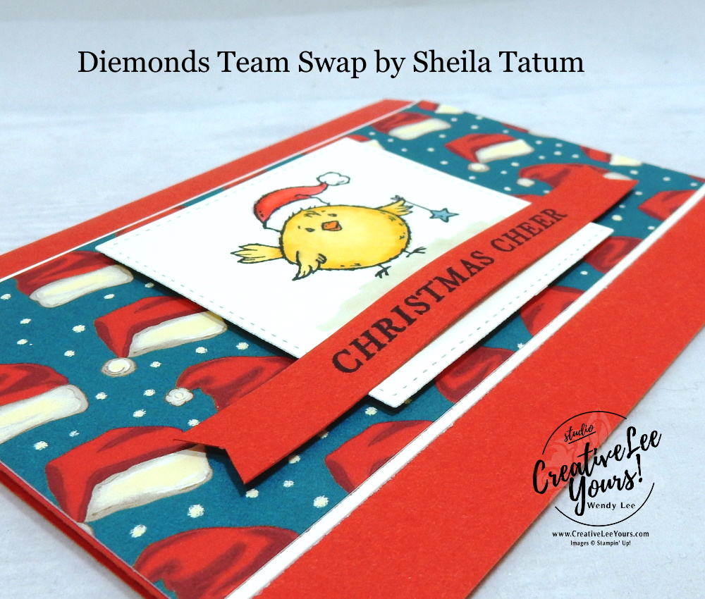 Christmas Cheer by sheila tatum, Wendy Lee, stampin Up, SU, #creativeleeyours, hand made card, friend, chrsitmas, holiday, celebration, stamping, creatively yours, creative-lee yours, birds of a feather stamp set, tidings all around stamp set, DIY, class, holiday catalog, pattern paper, diemonds team swap, business opportunity, bird, santa hat