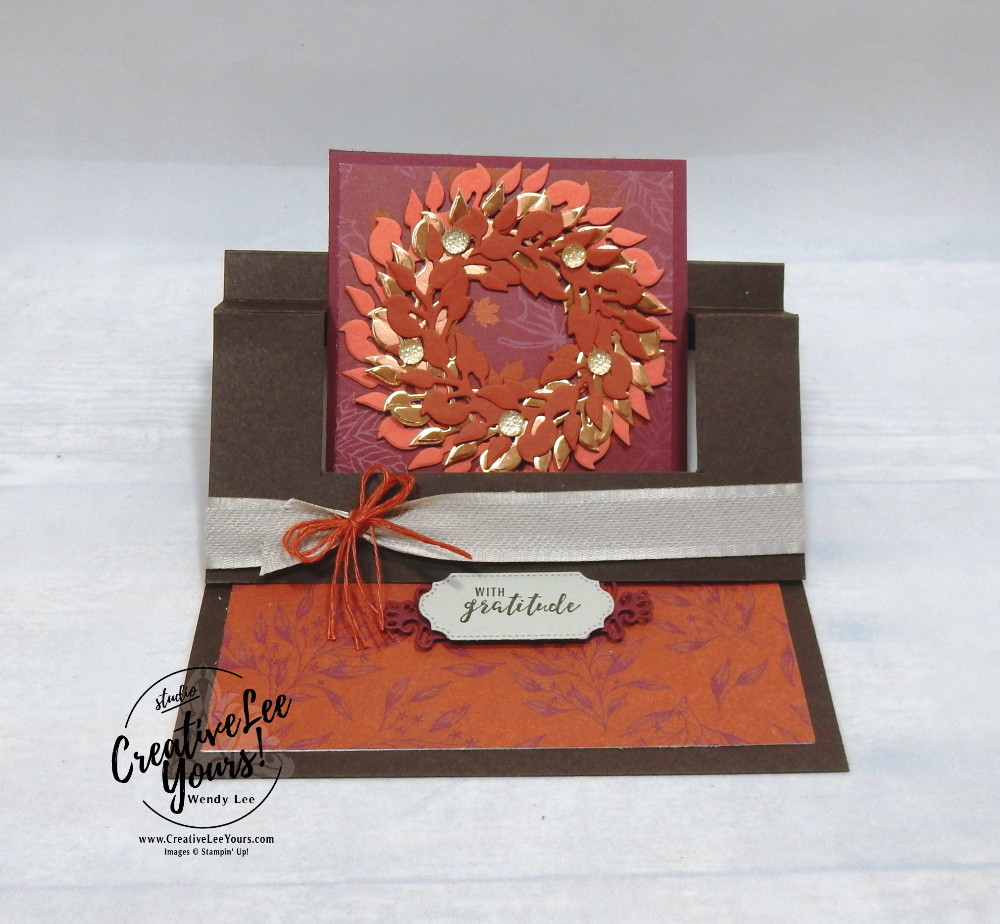 Fall Swing Easel by wendy lee, #creativeleeyours, creatively yours, creative-lee yours, business opportunity, DIY, SU, rubber stamps, class, fun fold, swing easel, fall, wreath, gratitude, all-around wreath dies, Itty Bitty greetings stamp set, fall, thankful, thanksgiving, blessed, splitcoast, guest author, video