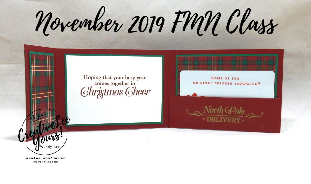 Tri-Fold Gift Card Holder by Wendy Lee, Tutorial, card club, stampin Up, SU, #creativeleeyours, hand made card, technique, fun fold, perfectly plaid stamp set, embossing, pine tree punch, holiday, Christmas, friend, celebration, stamping, creatively yours, creative-lee yours, DIY, FMN, forget me knot, November 2019, class, card club, masculine, gold, ho ho ho, pattern paper, gift card